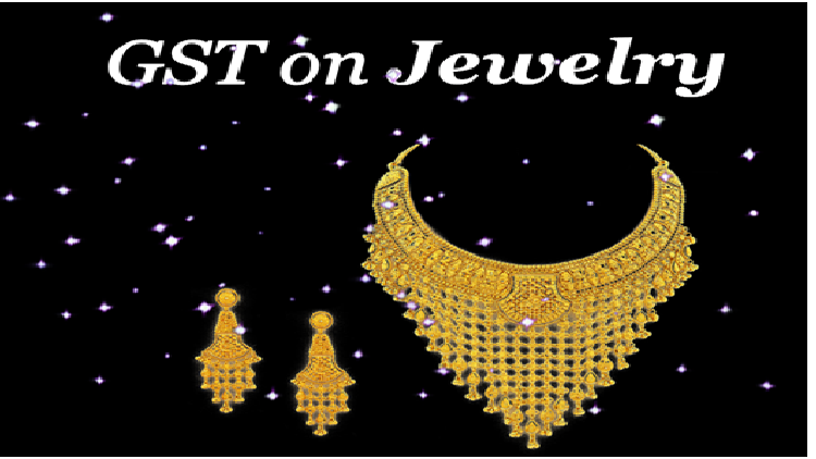 What is the effect of GST on the Gold Jewelry?